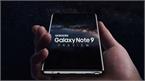 Thực hư thông tin Galaxy Note 9 có cấu hình cực `khủng`, vượt xa iPhone X?